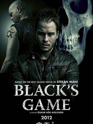Trò Chơi Đen Tối Trò Chơi Bẩn: Blacks Game.Diễn Viên: Thor Kristjansson,Jóhannes Haukur Jóhannesson Anddamon Younger