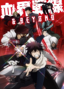 Kekkai Sensen & Beyond - Blood Blockade Battlefront & Beyond