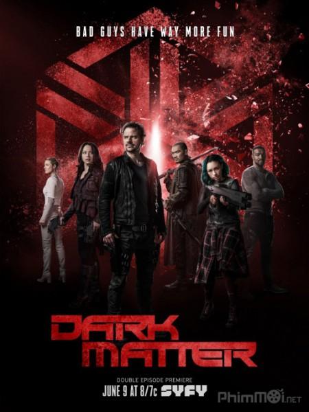 Vật Chất Bí Ẩn Phần 3 Dark Matter Season 3.Diễn Viên: Cliff Curtis,Kim Dickens,Alycia Debnam,Carey,Frank Dillane