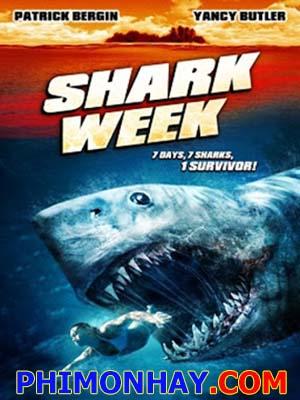 Bẫy Cá Mập 2 Shark Week.Diễn Viên: Yancy Butler,Patrick Bergin And Joshua Michael Allen