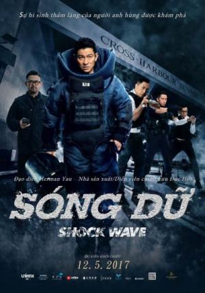 Sóng Dữ Shock Wave.Diễn Viên: Lưu Đức Hoa,Ngô Trác Hy,Liêu Khải Trí