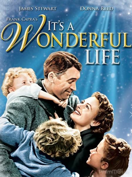 Cuộc Sống Tươi Đẹp - Its A Wonderful Life