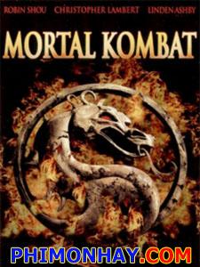 Rồng Đen 1 Mortal Kombat 1.Diễn Viên: Linden Ashby,Robin Shou,Christopher Lambert,Cary,Hiroyuki Tagawa,Bridgette Wilson,Tal
