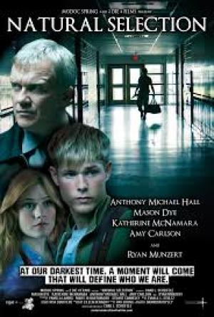 Lựa Chọn Natural Selection.Diễn Viên: Anthony Michael Hall,Katherine Mcnamara,Amy Carlson