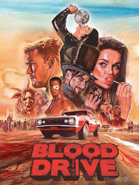 Đường Đua Đẫm Máu Phần 1 Blood Drive Season 1.Diễn Viên: Hayley Atwell,Eddie Cahill,Shawn Ashmore