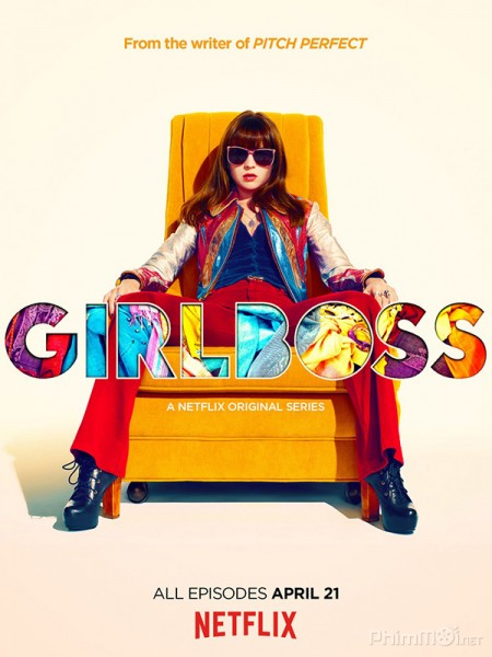 Nữ Tướng Thời Trang Phần 1 Girlboss Season 1.Diễn Viên: Pamela Adlon,Mikey Madison,Hannah Alligood