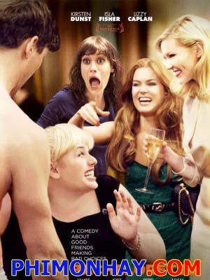 Hội Độc Thân Bachelorette.Diễn Viên: Kirsten Dunst,Isla Fisher And Lizzy Caplan