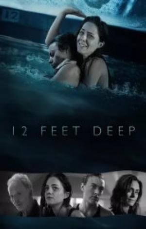 Dưới Làn Nước Lạnh: Hồ Bơi Sâu Thẳm 12 Feet Deep: The Deep End.Diễn Viên: Tobin Bell,Diane Farr,Nora,Jane Noone