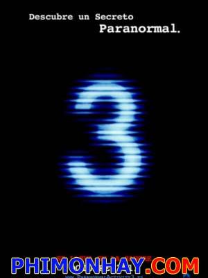 Những Hiện Tượng Siêu Nhiên 3 Paranormal Activity 3.Diễn Viên: Katie Featherstonnd Mark Fredrichs