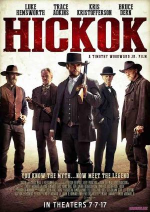 Tay Súng Hickok Hickok.Diễn Viên: Kris Kristofferson,Luke Hemsworth,Trace Adkins