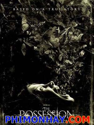 Đánh Cắp Linh Hồn - The Possession