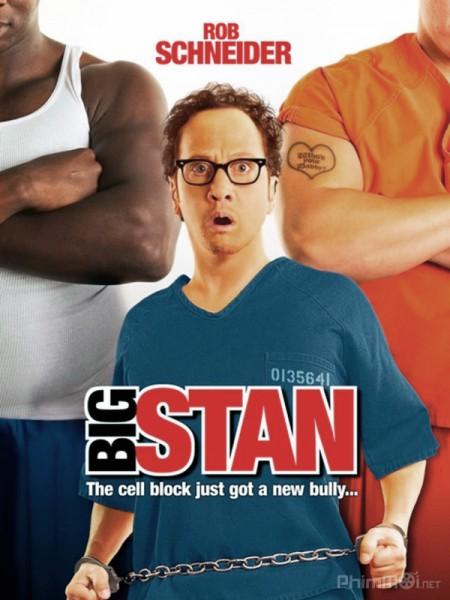 Đại Ca Stan Big Stan.Diễn Viên: Lâm Canh Tân,Châu Đông Vũ,Vương Khiếu Khôn