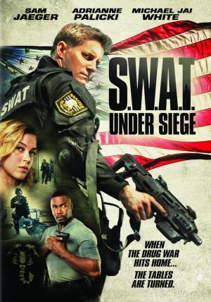 Lực Lượng Chống Khủng Bố S.w.a.t.: Under Siege.Diễn Viên: Adrianne Palicki,Michael Jai White,Kyra Zagorsky,Sam Jaeger