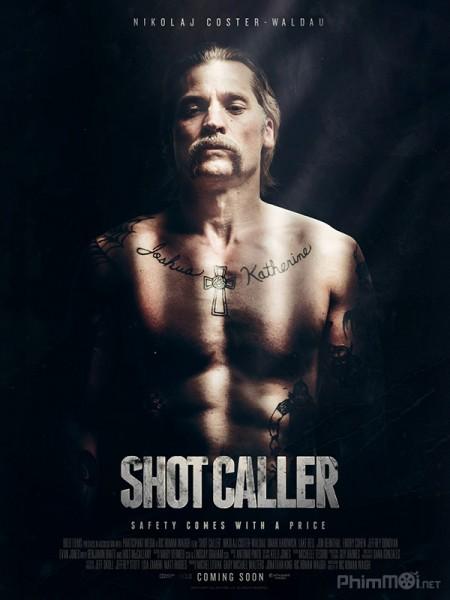 Băng Đảng Trại Giam Shot Caller.Diễn Viên: Duncan Casey,Lee Charles,Noel Clarke