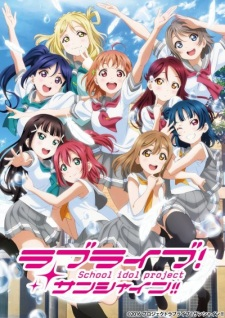 Love Live! Sunshine!! 2Nd Season Love Live! School Idol Project: Sunshine!!.Diễn Viên: Rita Volk,Katie Stevens,Gregg Sulkin