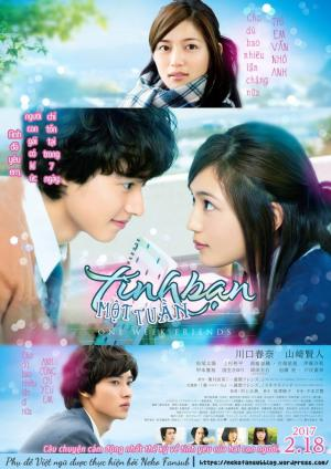 Tình Bạn Một Tuần - Isshuukan Friends: One Week Friends Live Action