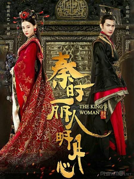 Tần Thời Mỹ Nhân Minh Nguyệt Tâm Lệ Cơ Truyện: The Kings Woman.Diễn Viên: Lục Nghị,Trần Nghiên Hy,Tưởng Kình Phu,Hồ Băng Khanh