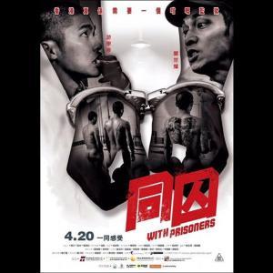 Chốn Ngục Tù With Prisoners.Diễn Viên: Raymond Chiu,Edward Chui,Amy Tam Ka,Chuen