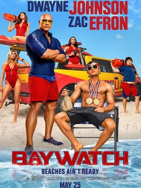 Đội Cứu Hộ Bãi Biển - Baywatch Thuyết Minh (2017)