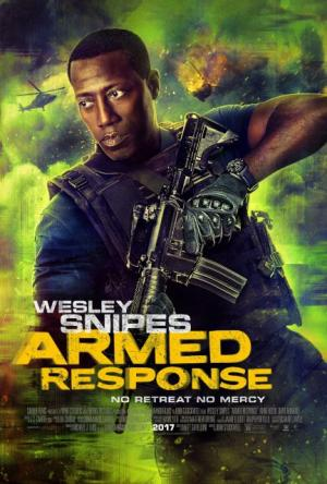 Lực Lượng Phản Ứng Armed Response.Diễn Viên: Wesley Snipes,Anne Heche,Dave Annable