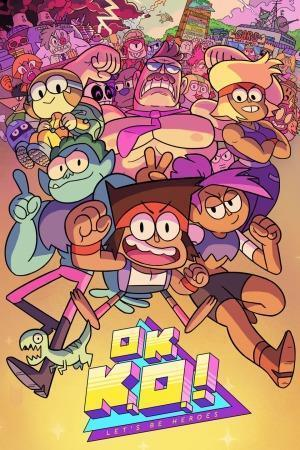 Ok K.o.! Lets Be Heroes