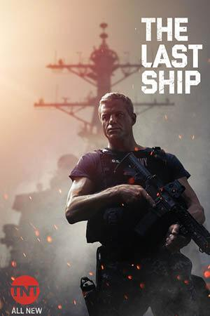Con Tàu Cuối Cùng Phần 4 The Last Ship Season 4.Diễn Viên: Eric Dane,Adam Baldwin,Marissa Neitling