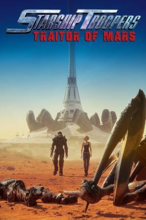 Nhện Khổng Lồ: Kẻ Phản Bội Sao Hỏa - Starship Troopers: Traitor Of Mars