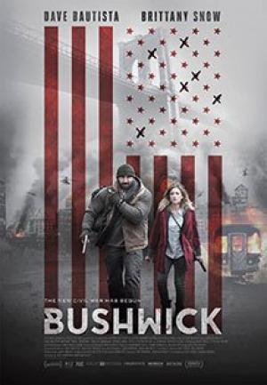 Vùng Đất Cuối Cùng Bushwick.Diễn Viên: Dave Bautista,Brittany Snow