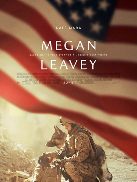 Hạ Sĩ Megan Megan Leavey.Diễn Viên: James Spader,Megan Boone,Diego Klattenhoff
