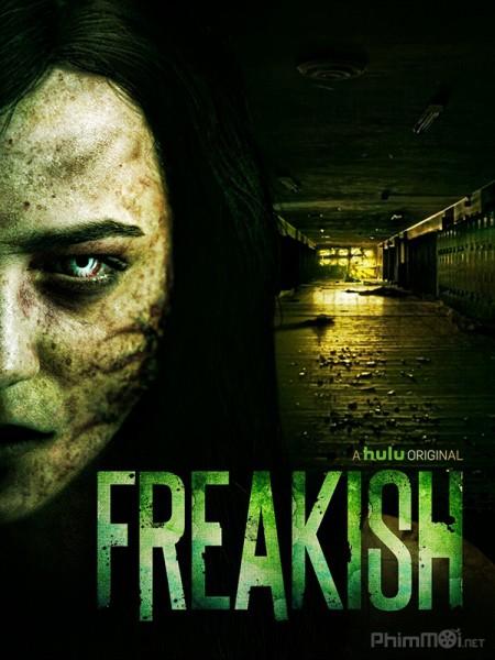 Quái Đản Phần 1 - Freakish Season 1