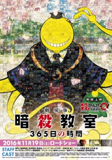 Ansatsu Kyoushitsu: 365-Nichi No Jikan Assassination Classroom The Movie: 365 Days.Diễn Viên: Đàm Húc,Chiêm Mục
