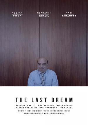 Giấc Mơ Cuối Cùng The Last Dream.Diễn Viên: Noémie Nakai,Mari Yamamoto,Carmen Kobayashi