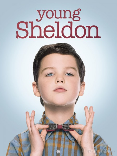 Tuổi Thơ Bá Đạo Của Sheldon Phần 1 Young Sheldon Season 1.Diễn Viên: Pamela Adlon,Mikey Madison,Hannah Alligood