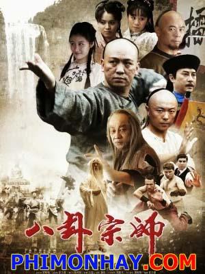 Bát Quái Quyền The Kungfu Master.Diễn Viên: Dương Thừa Lâm,Tiêu Huân,Lưu Tích Minh