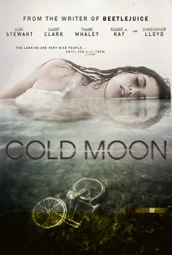 Xác Chết Đêm Trăng Cold Moon.Diễn Viên: Christopher Lloyd,Josh Stewart,Tommy Wiseau,Frank Whaley