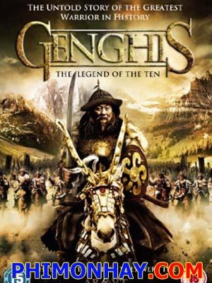 Thành Cát Tư Hãn Và Thập Huynh Đệ - Genghis: The Legend Of The Ten