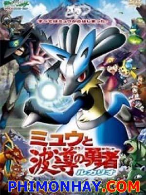 Mew Và Người Hùng Của Ngọn Sóng Lucario - Pokemon Movie 8