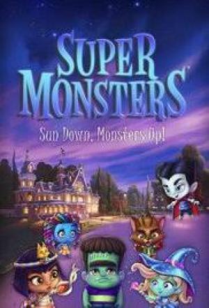 Hội Quái Siêu Cấp Super Monsters.Diễn Viên: Elyse Maloway,Erin Matthews,Vincent Tong