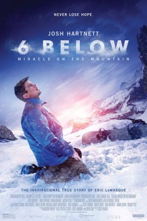 Phép Màu Nơi Núi Tuyết 6 Below: Miracle On The Mountain.Diễn Viên: Mira Sorvino,Josh Hartnett,Sarah Dumont