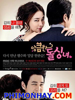 Quý Cô Xảo Quyệt Cunning Single Lady.Diễn Viên: Lee Min Jung,Joo Sang Wook,Seo Kang Joo