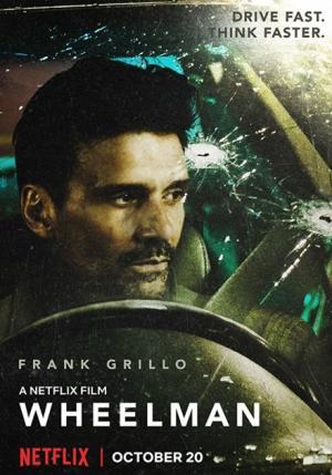 Kẻ Phản Bội Wheelman.Diễn Viên: Frank Grillo,Garret Dillahunt,Caitlin Carmichael