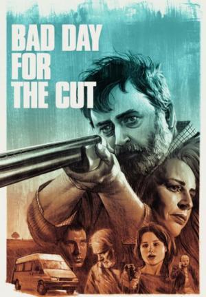 Ngày Không Mong Tới Bad Day For The Cut.Diễn Viên: Józef Pawlowski,Nigel Oneill,Susan Lynch