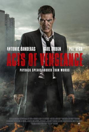 Luật Báo Thù Acts Of Vengeance.Diễn Viên: Antonio Banderas,Cristina Serafini,Atanas Srebrev