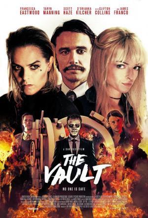 Vụ Cướp Lạ Lùng The Vault.Diễn Viên: James Franco,Taryn Manning,Francesca Eastwood