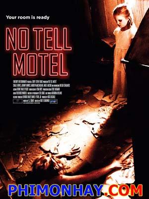 Nhà Nghỉ Kinh Hoàng - No Tell Motel