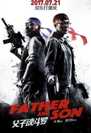Bố Tướng Con Binh - Father And Son Thuyết Minh (2017)