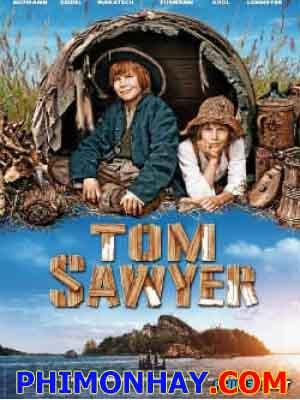 Những Cuộc Phiêu Lưu Của Tom Tom Sawyer.Diễn Viên: Louis Hofmann,Leon Seidel And Heike Makatsch