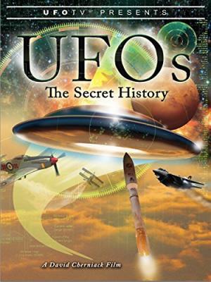Lịch Sử Bí Mật Về Ufo - Ufos: The Secret History