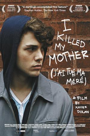 Tôi Đã Giết Mẹ Tôi I Killed My Mother.Diễn Viên: François Arnaud,Anne Dorval,Xavier Dolan
