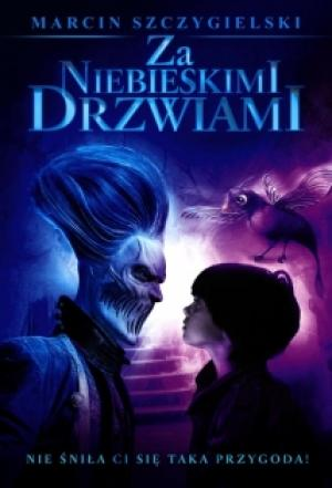 Cánh Cửa Nhiệm Màu Behind The Blue Door.Diễn Viên: Dominik Kowalczyk,Ewa Blaszczyk,Magdalena Niec